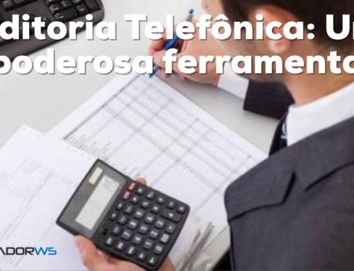 Auditoria Telefônica: Uma poderosa ferramenta